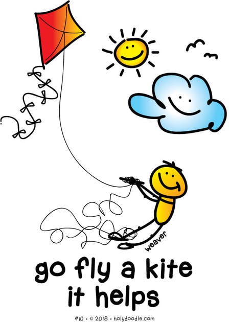 go fly a kite - it helps...